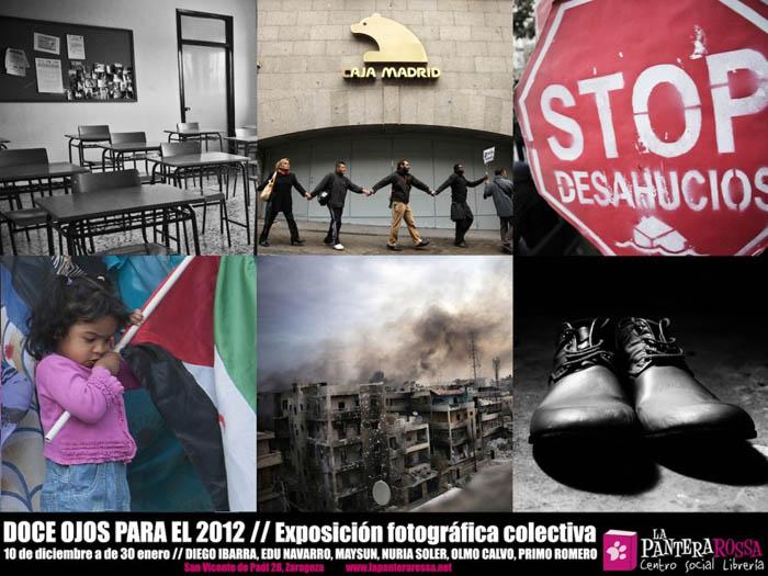 """""""Doce ojos para el 2012"""", exposición fotográfica en La Pantera Rossa"""