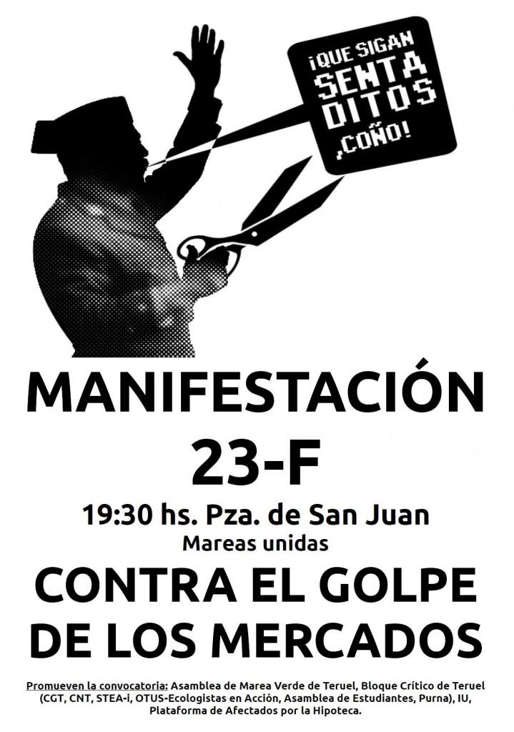 23F en Teruel: contra el golpe de los mercados y el genocidio financiero