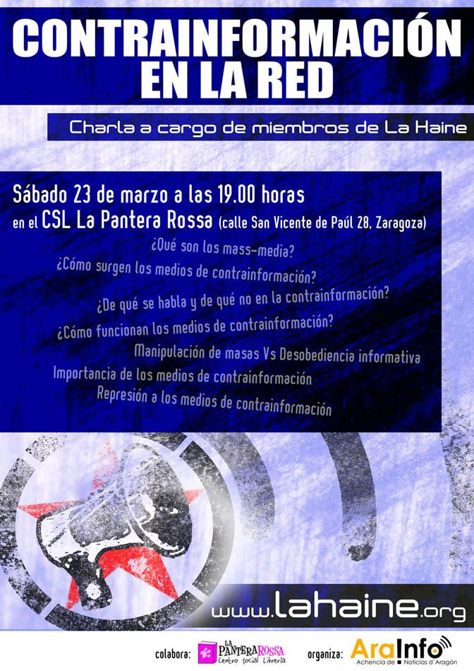 """La Haine presenta en Zaragoza la charla """"Contrainformación en la Red"""""""