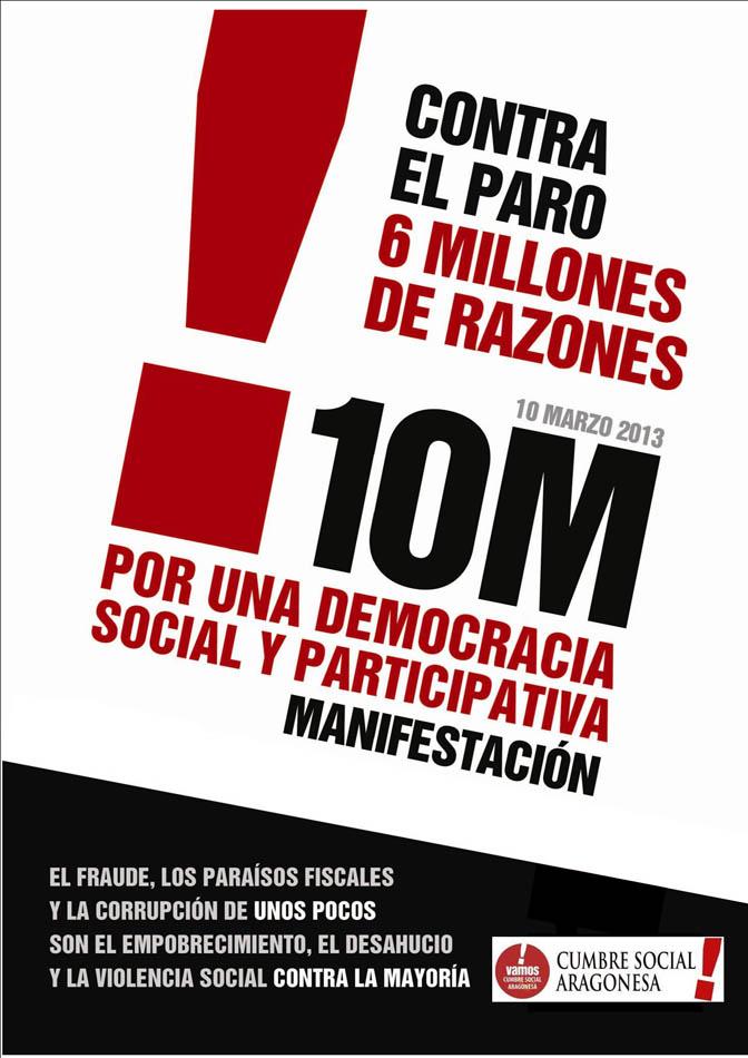 Manifestaciones de la Cumbre Social de Aragón «contra el paro y por una democracia social y participativa»