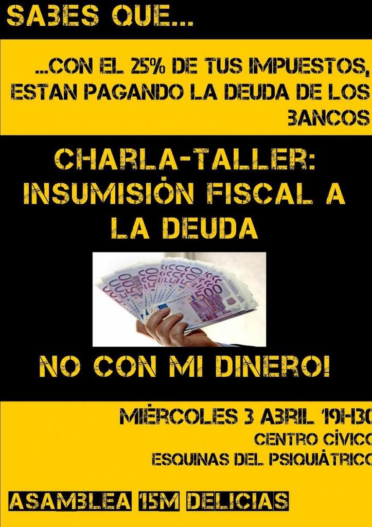 """Charla y taller de la Asamblea 15M Delicias sobre """"Insumisión fiscal a la deuda"""""""