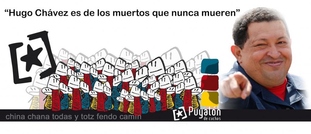 Puyalón de Cuchas ante el fallecimiento de Hugo Chávez Frías