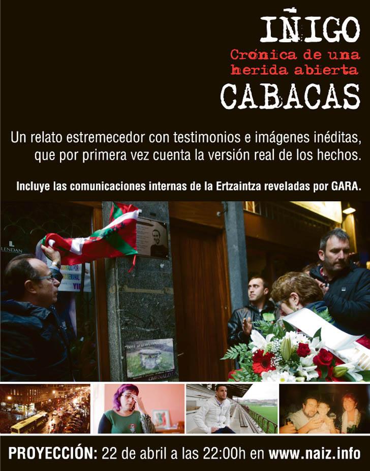 Naiz emite hoy el documental 'Iñigo Cabacas, crónica de una herida abierta'