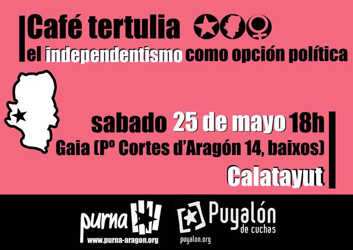 """Puyalón organiza una tertulia en Calatayud para hablar de """"independentismo como opción política"""""""