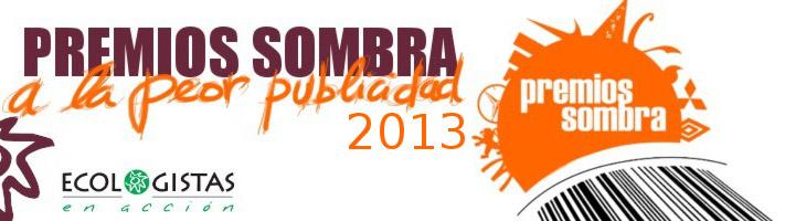 La peor publicidad, finalistas de los Premios Sombra 2013
