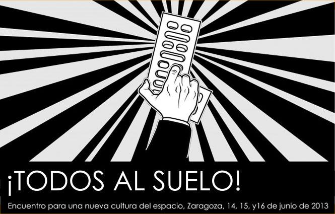 Este fin de semana se celebra en Zaragoza el encuentro ¡Todos al suelo! para una nueva cultura del espacio, organizado por Apudepa