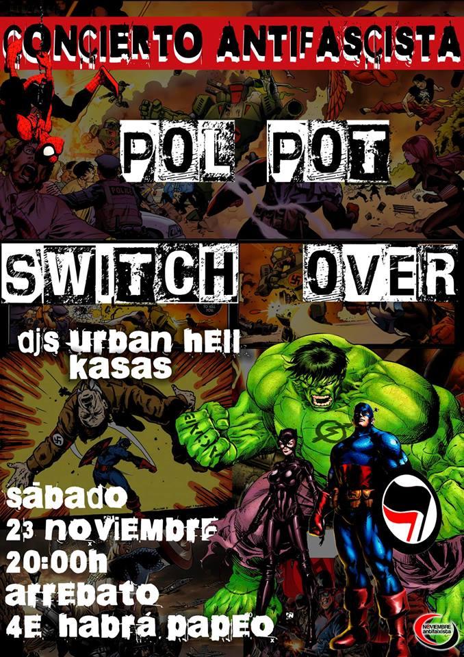 El concierto de Switch Over y Pol Pot cierra las sextas jornadas Noviembre Antifaixista