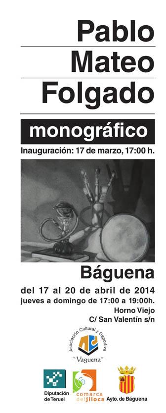 Baguena acoge una exposición dedicada al pintor aragonés Pablo Mateo Folgado