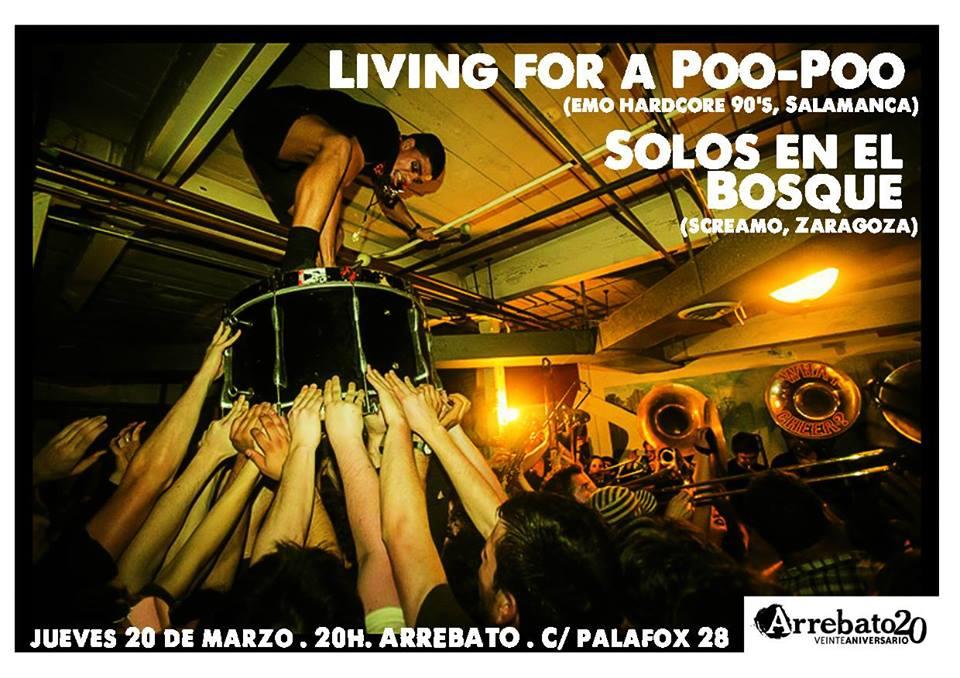 Cita con el DIY en Arrebato con las bandas Living For A Poo-Poo y Solos en el Bosque