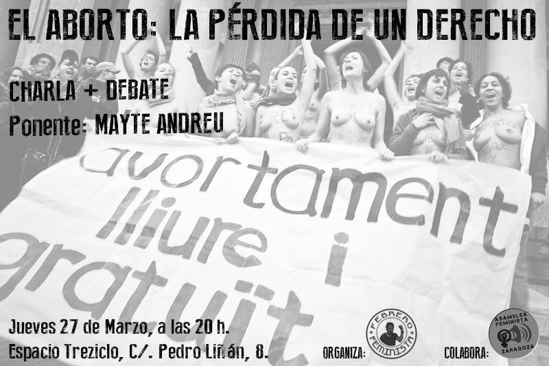 El aborto la pérdida de un derecho, con Mayte Andreu