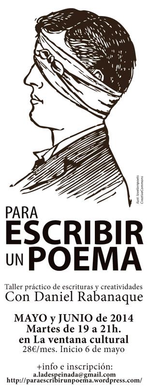 Daniel Rabanaque propone un taller 'Para escribir un poema'