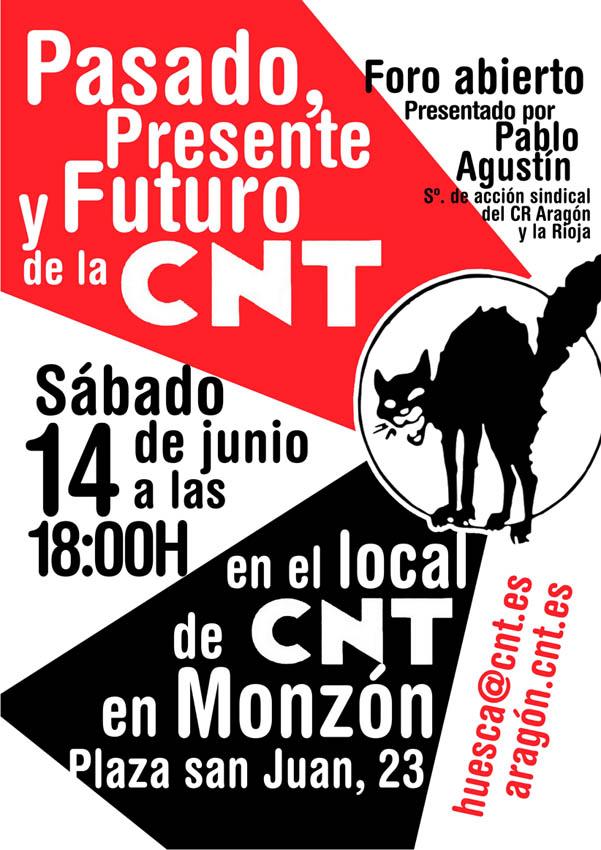 'Pasado, presente y futuro de la CNT', foro abierto en Monzón