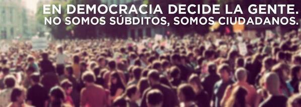 """Podemos: """"En democracia decide la gente. No somos súbditos, somos ciudadanos"""""""