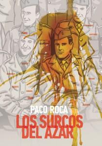 Portada del libro 'Los surcos del azar' de Paco Roca.