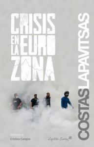 """Cubierta del libro """"Crisis en la eurozona"""" de Costas Lapavitsas. Fuente: Capitán Swing"""