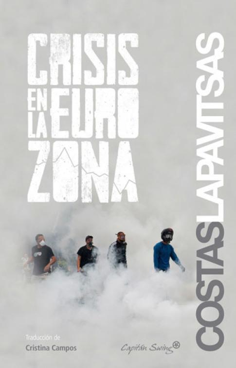 """Costas Lapavitsas: """"Crisis en la eurozona"""""""