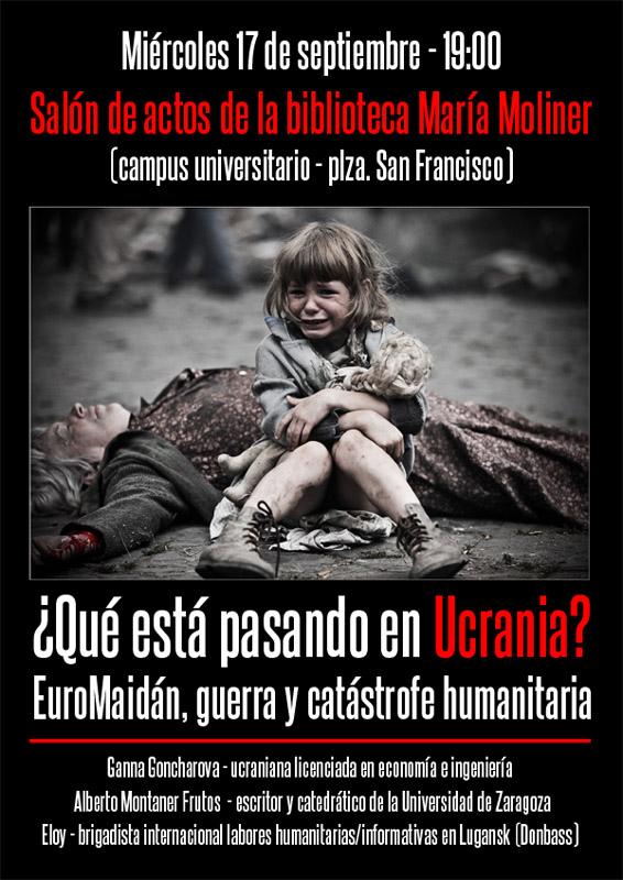 Conferencia en Zaragoza: «¿Qué está pasando en Ucrania? Euromaidán, guerra y catástrofe humanitaria»