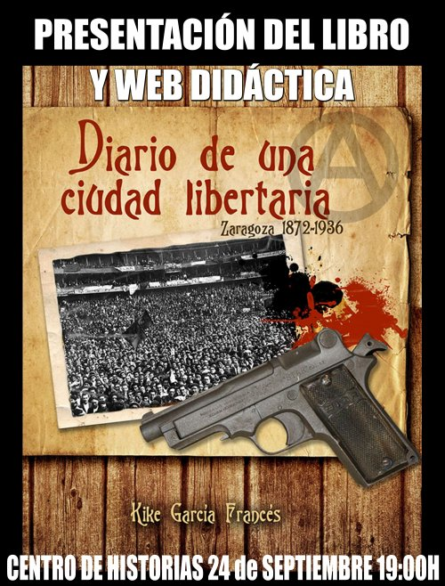 """Presentación del libro y web didáctica """"Diario de una ciudad libertaria"""""""