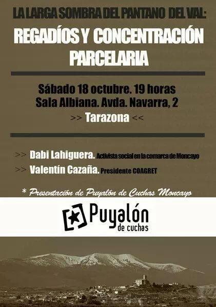 """Presentación de Puyalón Moncayo con la charla """"La larga sombra del pantano del Val: Regadíos y concentración parcelaria"""""""