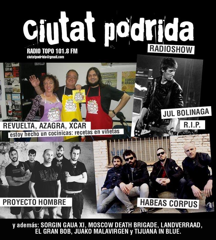 Habeas Corpus, Proyecto Hombre, Carlos Azagra, Encarna Revuelta y Xcar Malavida en el Ciutat Podrida