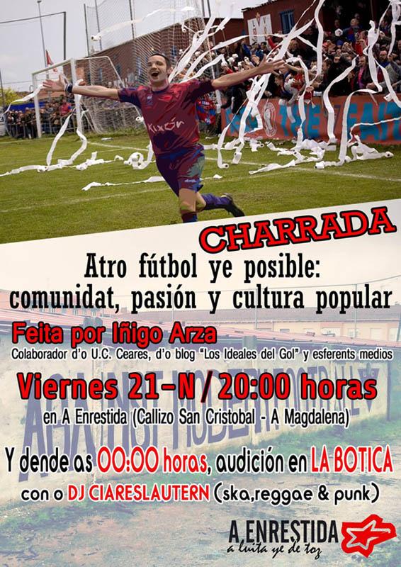 """Charrada en A Enrestida: """"Atro fútbol ye posible"""""""