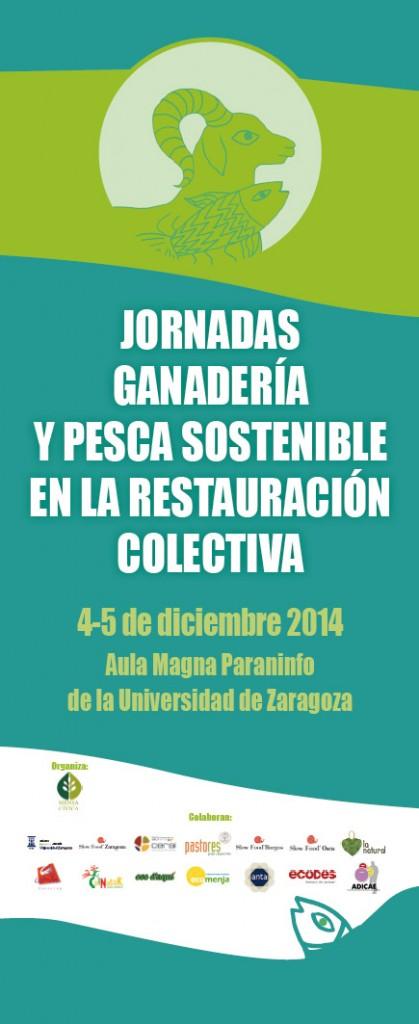 Zaragoza acogerá unas jornadas sobre 'Ganadería y Pesca Sostenible en la Restauración Colectiva'