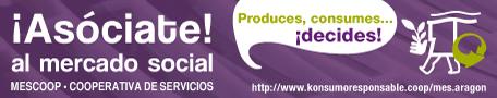 Produces, consumes… ¡decides! Asóciate al Mercado Social de Aragón