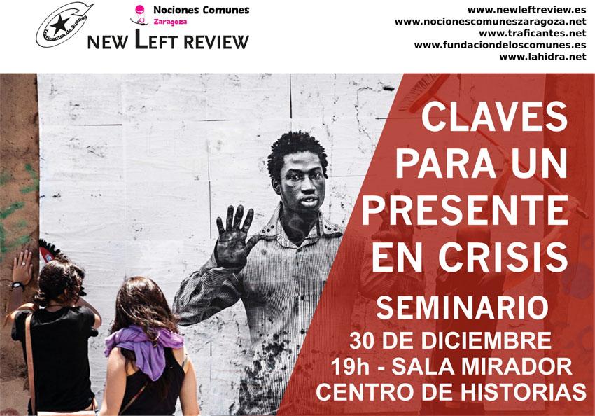Nociones Comunes organiza el Seminario 'Claves para un presente en crisis'