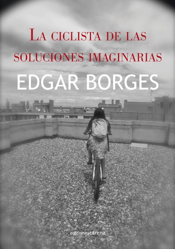 """Edgar Borges presenta """"La ciclista de las soluciones imaginarias"""" en La Ciclería"""