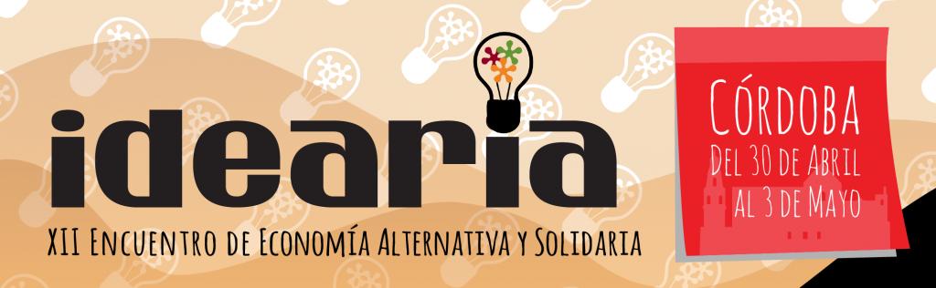 Municipalismo, Soberanía Alimentaria y Mercado Social, ejes principales de Idearia