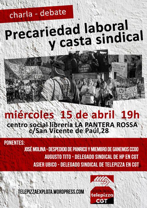 La Sección Sindical de CGT en Telepizza organiza una charla sobre «precariedad laboral y casta sindical»