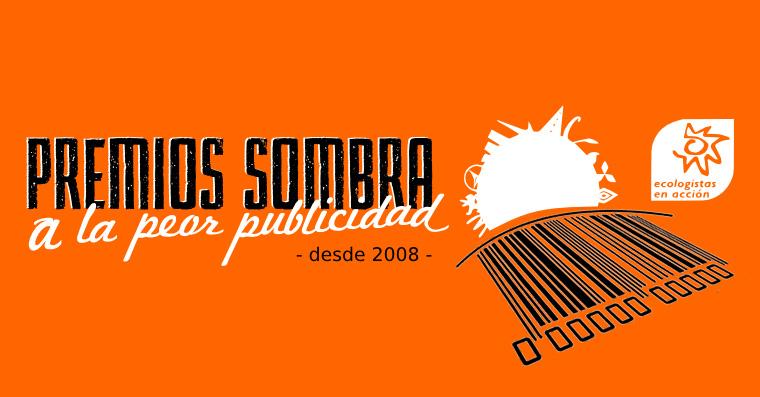 Ecologistas en Acción lanza, por séptimo año consecutivo, sus Premios Sombra a la Peor Publicidad