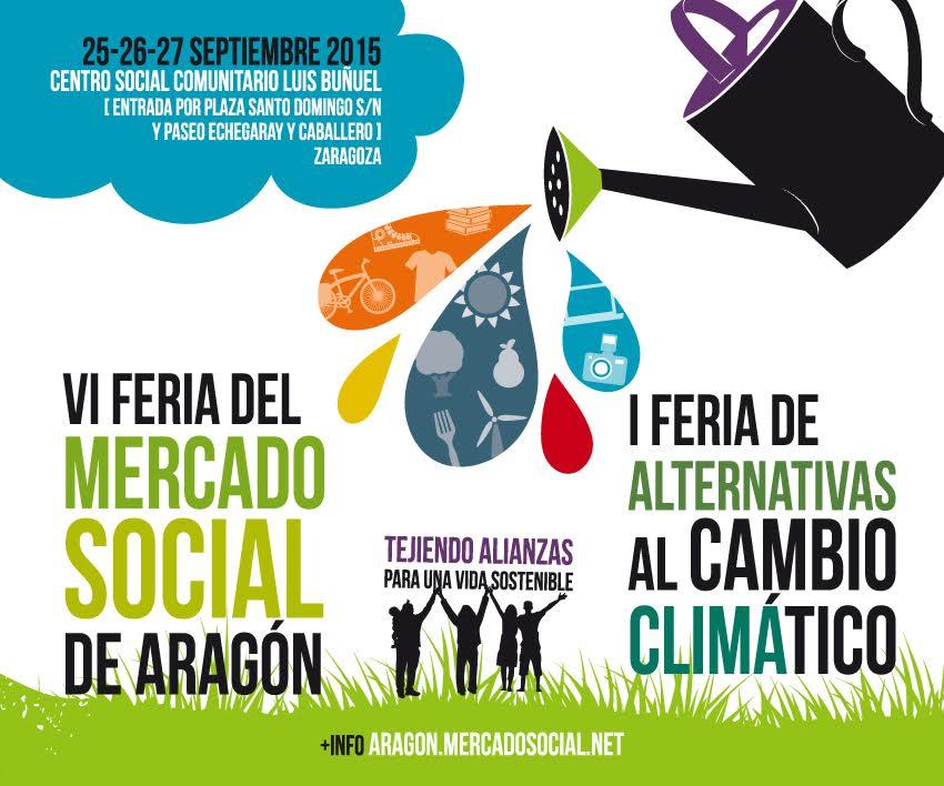 La VI Feria del Mercado Social se celebrará en Zaragoza del 25 al 27 de septiembre