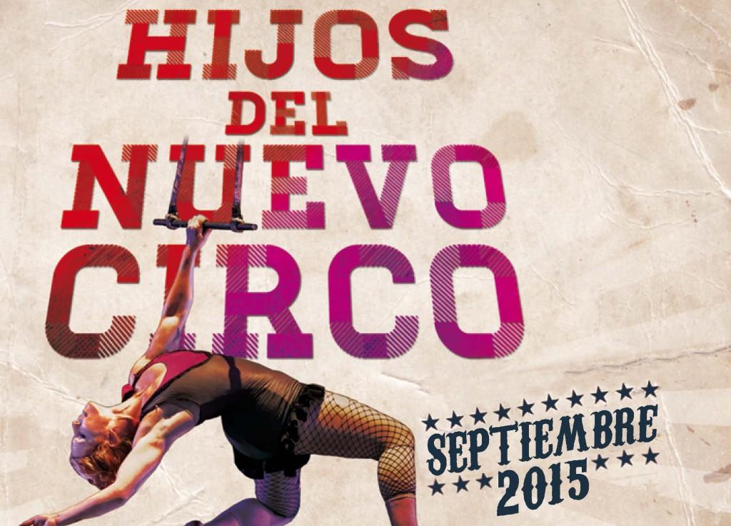 """Vuelve el arte del circo con la programación de """"Hijos del Nuevo Circo"""""""