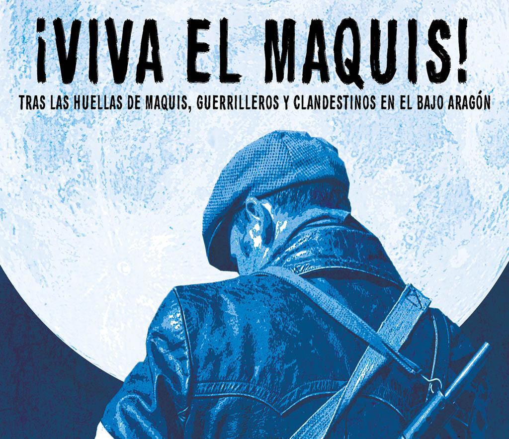 '¡Viva el Maquis!'