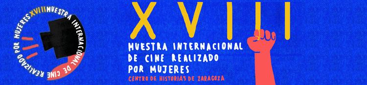 El mejor cine realizado por mujeres se reúne en su XVIII Muestra Internacional de Zaragoza
