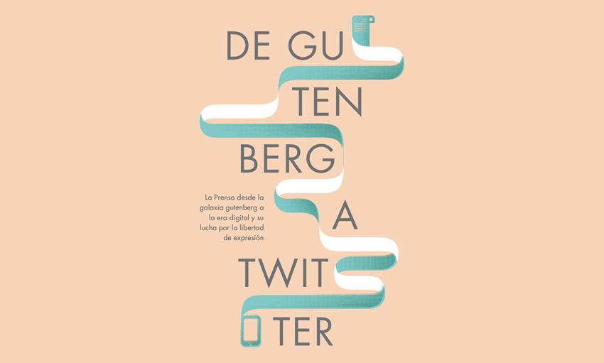 De Gutenberg a Twitter: quinientos años de periodismo y de tecnología de la información