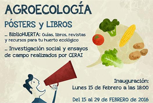 CERAI y el Centro de Documentación del Agua de Zaragoza inauguran la exposición 'Agroecología: pósters y libros'