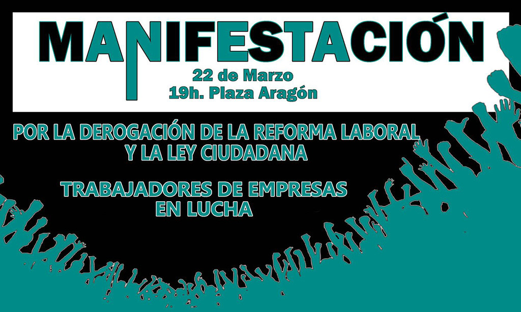 Empresas en lucha se manifestarán de forma unitaria en Zaragoza