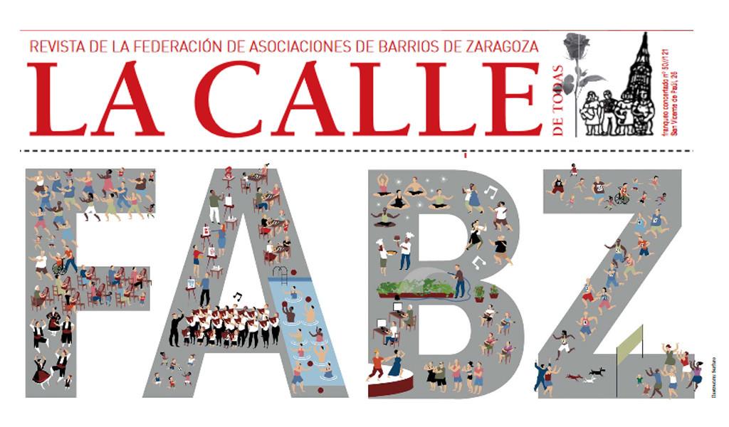 La FABZ publica un nuevo número de 'La Calle de Todas' con las actividades vecinales en todos los barrios