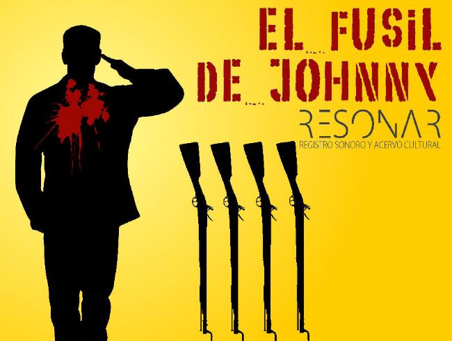 """""""El Fusil de Johnny"""", radiodrama de RESONAR basado en el guión de Luis Buñuel y Dalton Trumbo, finalista en el PRIX EUROPA 2016"""