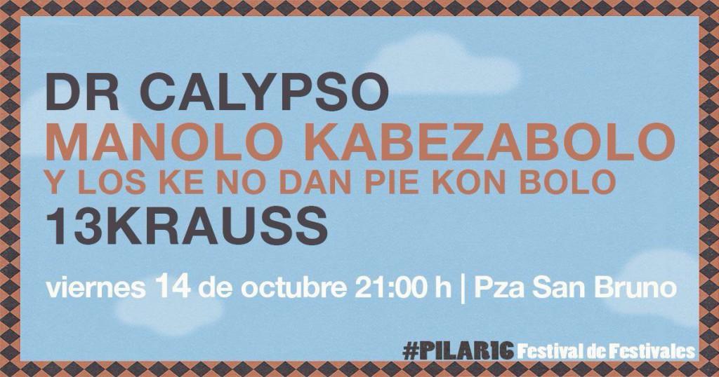Manolo Kabezabolo, 13krauss y Dr. Calypso este viernes en San Bruno