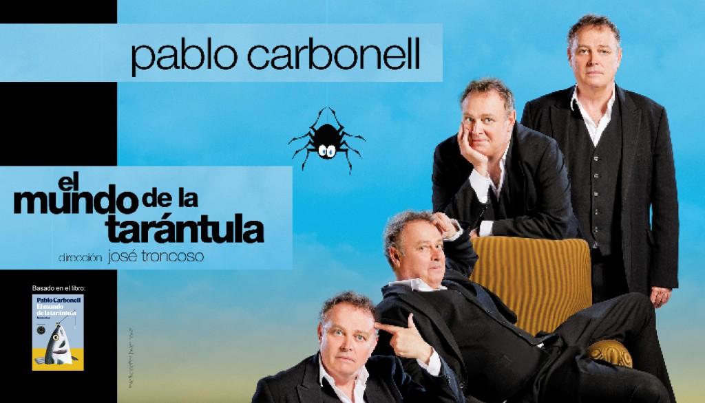 Pablo Carbonell llega al Teatro de las Esquinas con 'El Mundo de la Tarántula'