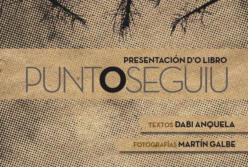 Presentación d'o libro 'Punto seguiu', de Martín Galbe y Dabi Anquela