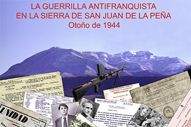 Muestra documental sobre la guerrilla antifranquista en la sierra de San Juan de la Peña