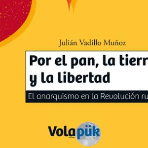 """Juan Vadillo Muñoz publica """"Por el pan, la tierra y la libertad"""""""