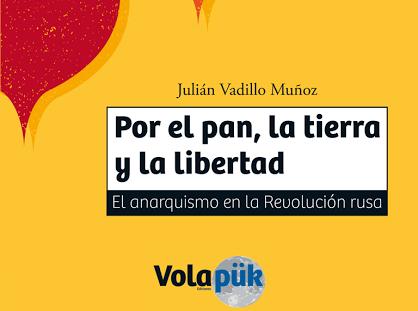 Juan Vadillo Muñoz publica «Por el pan, la tierra y la libertad»
