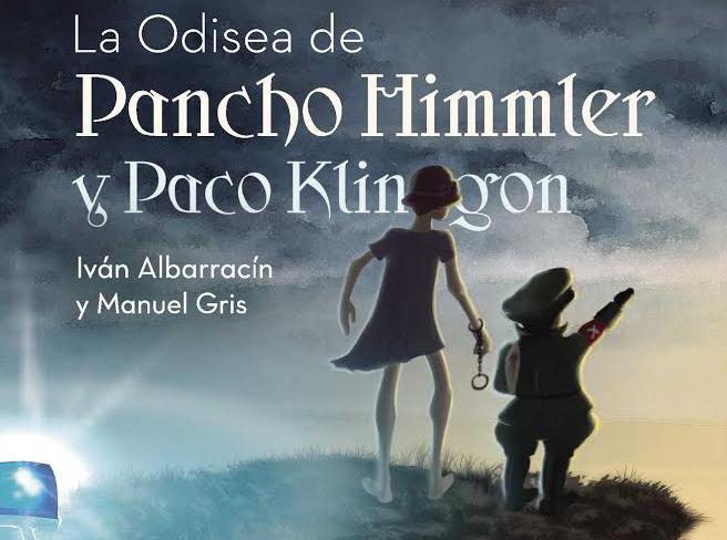 """Presentación del libro «La odisea de Pancho Himmler y Paco Klingon"""""""