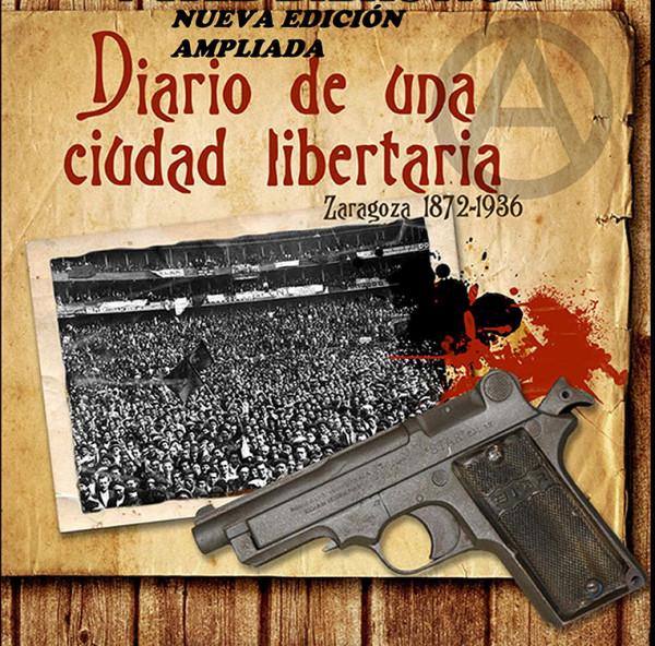 Diario de una ciudad libertaria segunda edición r