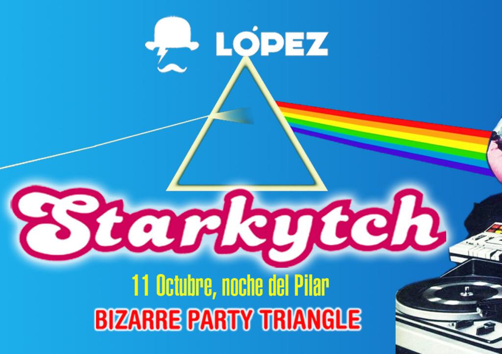 "Starkytch Pinchadiscos trae su ""Bizarre Party Triangle"" a la López"